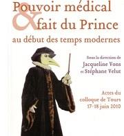 Pouvoir médical et fait du Prince au début des temps modernes
